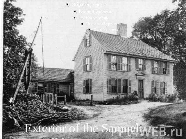 Exterior of the Samuel Sewall house