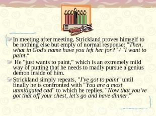 In meeting after meeting, Strickland proves himself to be nothing else but empty