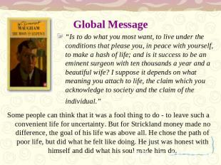 "Global Message ""Is to do what you most want, to live under the conditions that p"