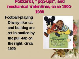 "Postcards, ""pop-ups"", and mechanical Valentines, circa 1900-1930 Football-playin"