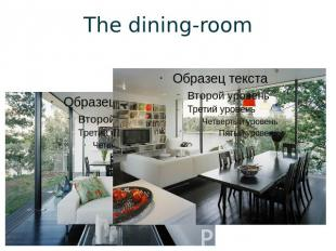 The dining-room