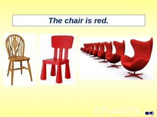The chair is red.