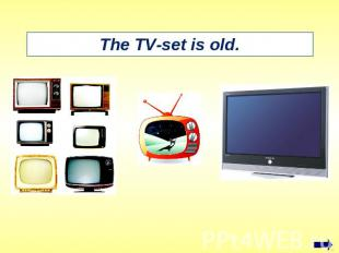 The TV-set is old.