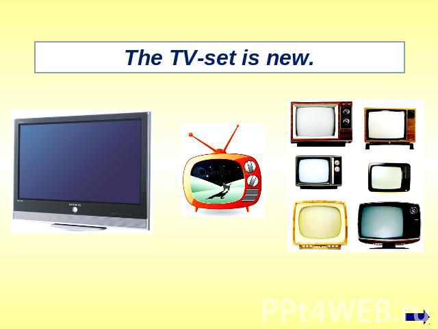 The TV-set is new.