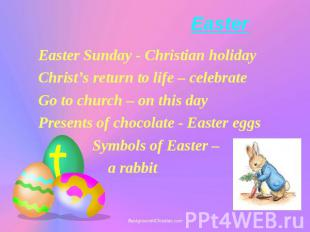 Easter Easter Sunday - Christian holiday Christ's return to life – celebrate Go