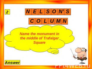 Name the monument in the middle of Trafalgar Square