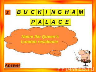 Name the Queen's London residence