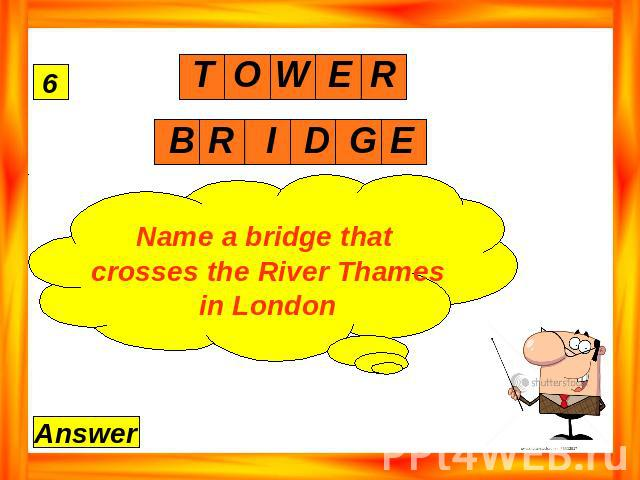 Name a bridge that crosses the River Thames in London