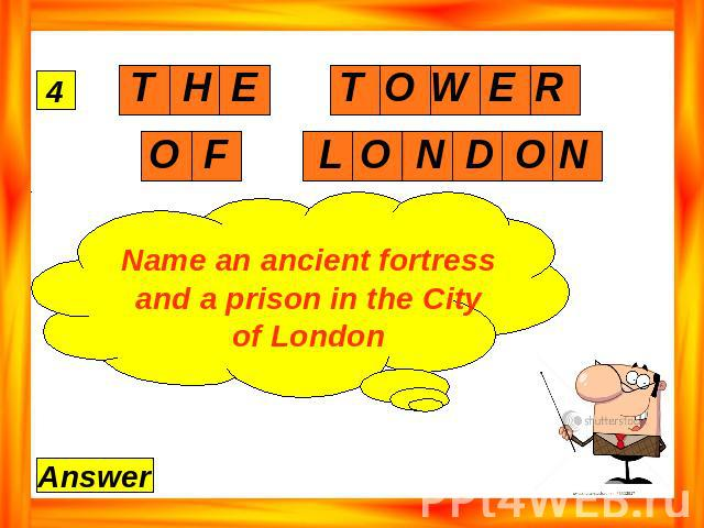 Name an ancient fortress and a prison in the City of London