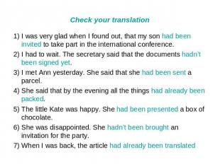 Check your translation 1) I was very glad when I found out, that my son had been