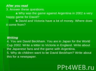 After you read3. Answer these questions.a Why was the game against Argentina in
