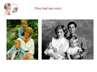 They had two sons.