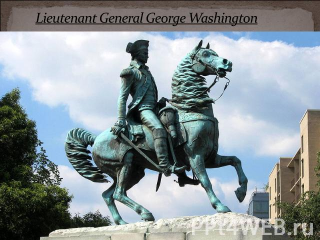 Lieutenant General George Washington