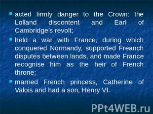 acted firmly danger to the Crown: the Lolland discontent and Earl of Cambridge's