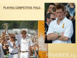 playing competitive polo…