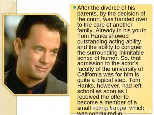After the divorce of his parents, by the decision of the court, was handed over