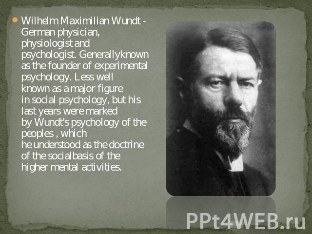 essays wundt wilhelm wundt As the founder of psychology, wilhelm wundt worked with some of the foremost professionals of the time to develop the basis for structuralism.