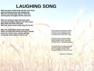 LAUGHING SONG When the green woods laugh with the voice of joy,And the dimpling
