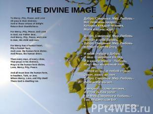 THE DIVINE IMAGE To Mercy, Pity, Peace, and LoveAll pray in their distress;And t