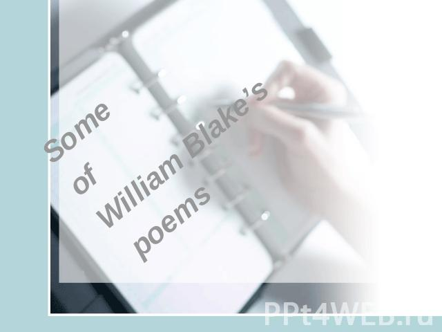 Some Some of William Blake's poems