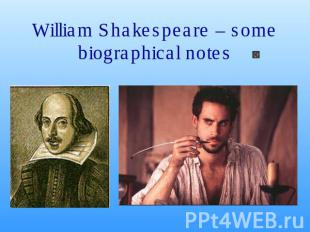 William Shakespeare – some biographical notes
