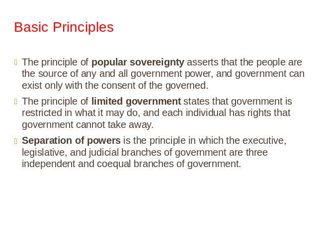the principles of the american government Chapter 1: principles of government  -government is the institution that allows a society to  state governments and the american people.