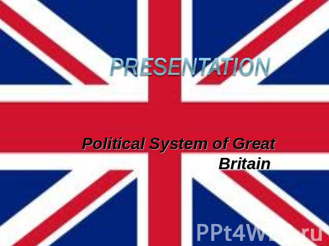 Presentation Political System of Great Britain