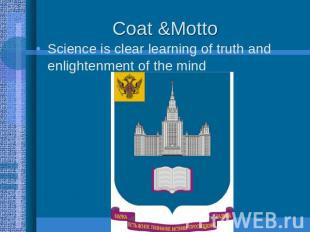 Coat &Motto Science is clear learning of truth and enlightenment of the mind