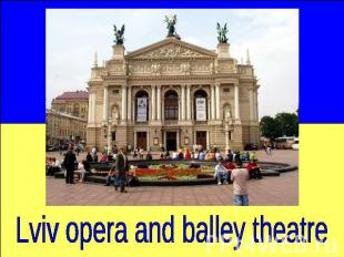 Lviv opera and balley theatre