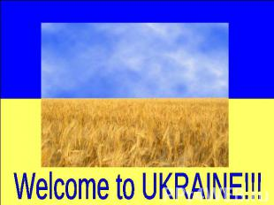Welcome to UKRAINE!!!