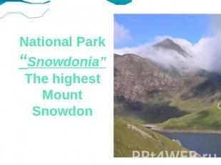 "National Park ""Snowdonia""The highest Mount Snowdon"