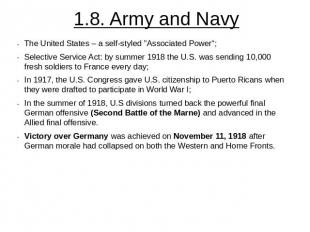 "1.8. Army and Navy The United States – a self-styled ""Associated Power"";Selectiv"