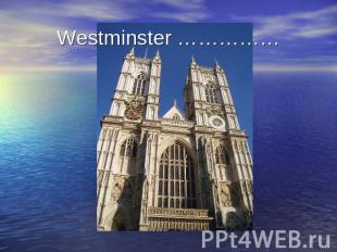 Westminster ……………