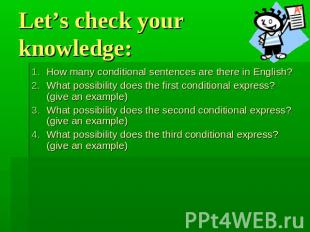 Let's check your knowledge: How many conditional sentences are there in English?