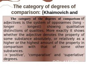 The category of degrees of comparison: (Khaimovich and Rogovskaya ): The categor