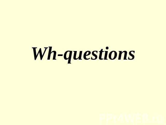 Wh-questions