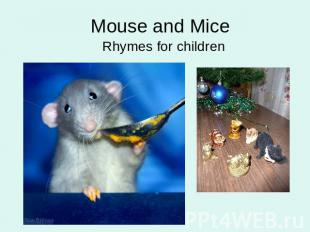 Mouse and MiceRhymes for children