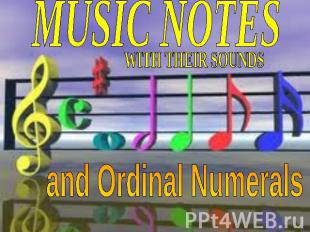 Music notes with their Sounds and Ordinal Numerals