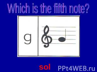Which is the fifth note? sol