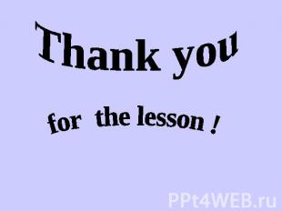 Thank you for the lesson !
