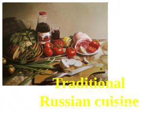 Traditional Russian cuisine