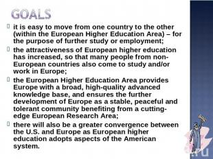Goals it is easy to move from one country to the other (within the European High