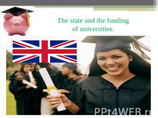 The state and the funding of universities.