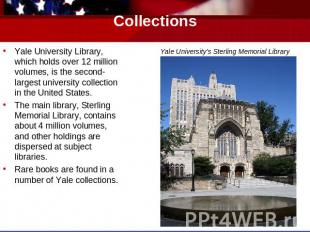 Collections Yale University's Sterling Memorial Library Yale University Library,
