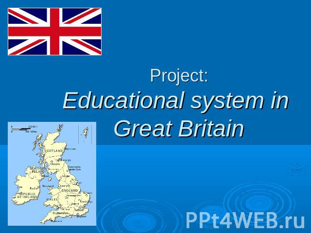 Project:Educational system in Great Britain