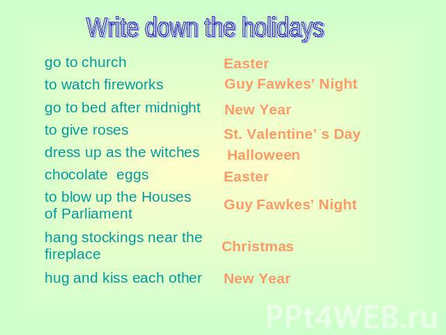 Write down the holidays