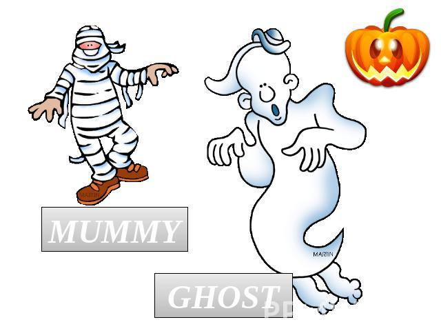 MUMMY GHOST