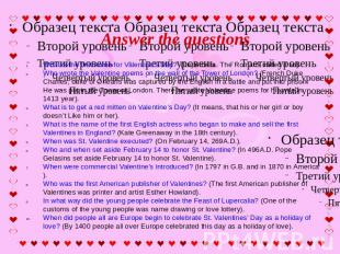 Answer the questions What is the first name for Valentine's Day? (Lupercalia. Th
