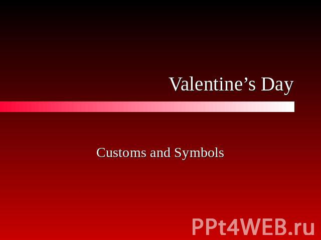 Valentine's DayCustoms and Symbols
