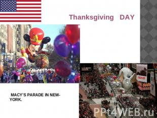 Thanksgiving DAY MACY'S PARADE IN NEW-YORK.
